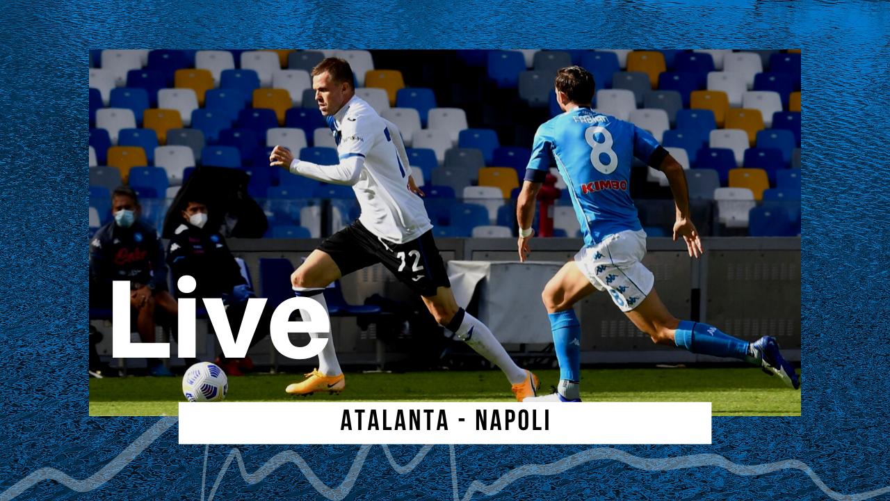 LIVE Atalanta-Napoli, 4-2 Serie A 2020\21: la sfida per la Champions la vincono i Bergamaschi