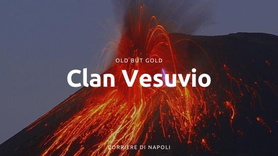Clan Vesuvio di Peppe 'O Red e Lucariello