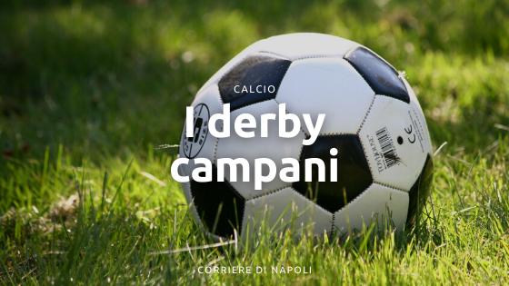 I derby campani: storia di domini partenopei