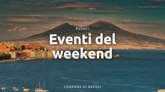 Eventi Napoli: weekend dal 5 al 7 Marzo 2021