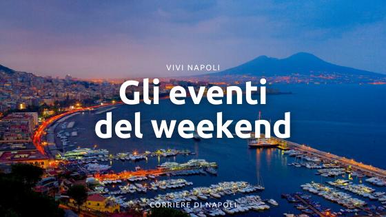 Eventi Napoli weekend dal 19 al 21 Febbraio 2021