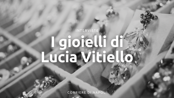 """La linea di gioielli """"Opera"""" di Lucia Vitiello"""