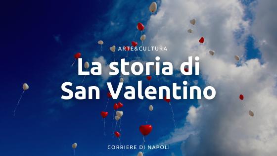 La storia di San Valentino: il legame d'amore con i partenopei