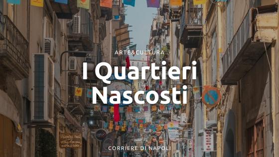 I Quartieri nascosti: un film sulle strade di Napoli