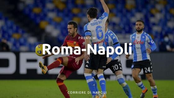 Preview Roma-Napoli: il derby del sole che vale la Champions
