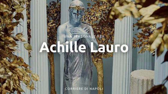 Una personale EXTRA: Achille Lauro