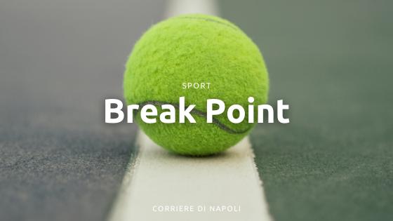 Break Point: il tennis dei campioni campani