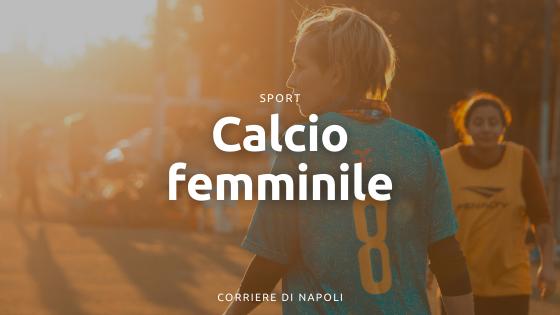 Il fenomeno del calcio femminile a Napoli