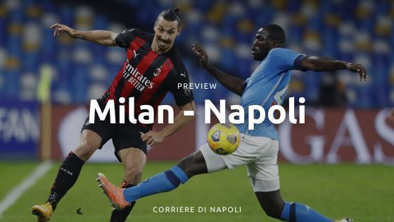 Preview Milan-Napoli: Donnarumma contro Insigne a San Siro