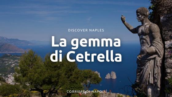 La gemma di Cetrella: il posto nascosto di Capri