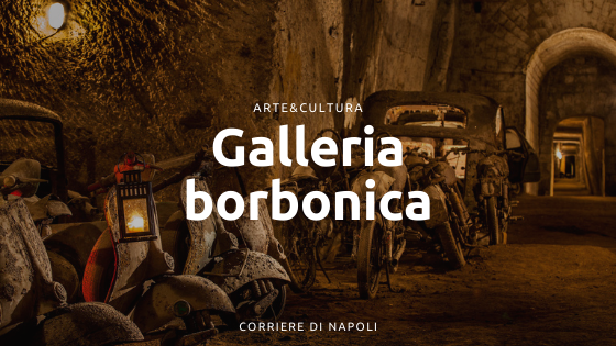 Galleria Borbonica: il passaggio sotterraneo