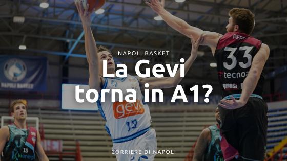 Countdown Gevi, il Napoli Basket tornerà in A1?