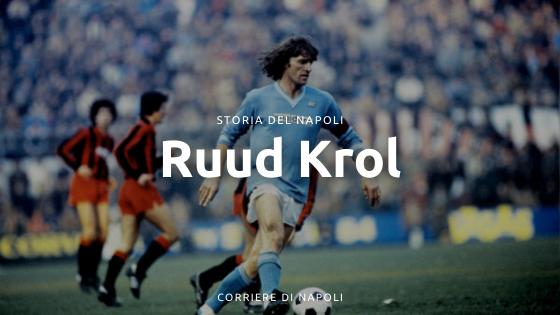 Ruud Krol, un olandese alla corte azzurra