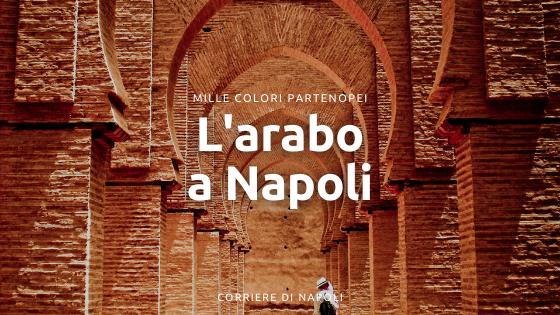 L'arabo a Napoli: l'influenza nella cultura