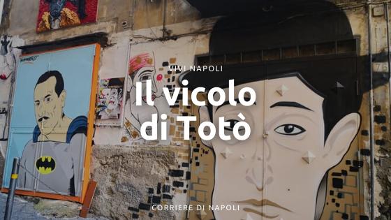 Totòtruffa: la strada di Totò ai Quartieri Spagnoli