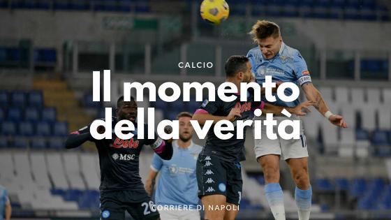 Preview Napoli-Lazio: il momento della verità