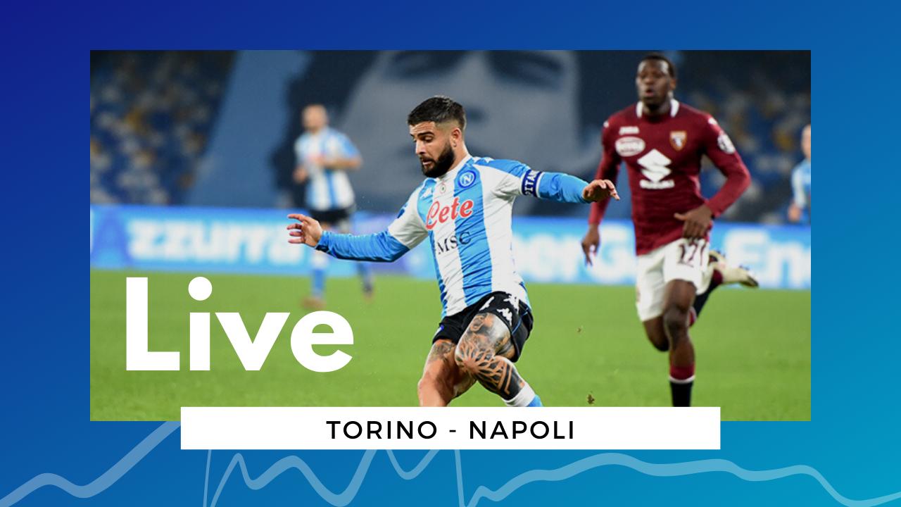 LIVE Torino-Napoli, 0-2 Serie A 2020\21: azzurri che entrano in zona Champions