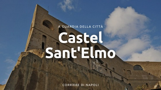 Castel Sant'Elmo: dal Belforte a Don Pedro de Toledo