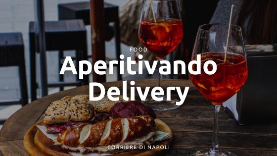 Aperitivando Delivery: un nuovo modo di fare l'happy hour