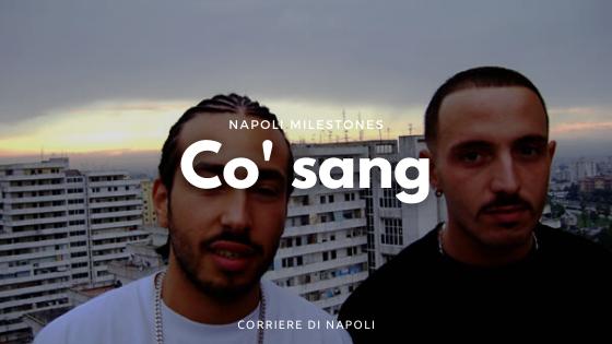 Co'sang, chi more pe' mme: il rap napoletano