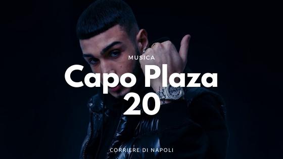 """20 aprile 2018: Capo Plaza pubblica """"20"""""""