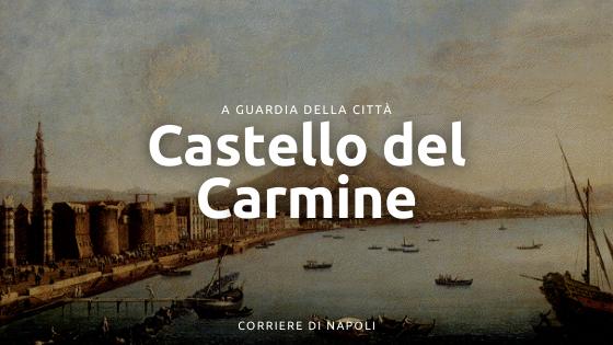 Il Castello del Carmine: la fortezza del Mercato