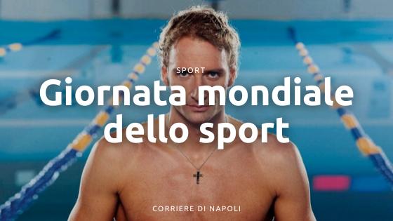 Giornata Mondiale dello sport: le specialità partenopee