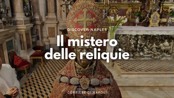 Il busto di San Gennaro: il mistero delle reliquie