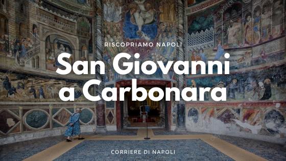 San Giovanni a Carbonara: un complesso a tutti gli effetti