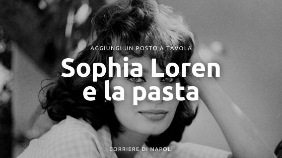 In cucina con amore e con Sophia Loren