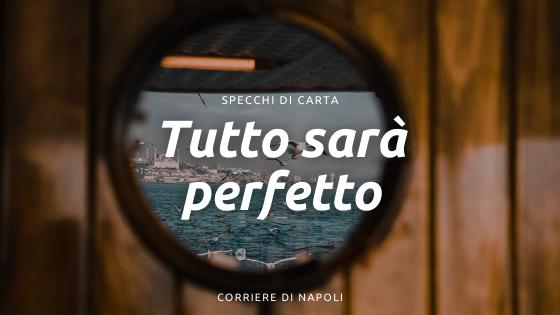 Lorenzo Marone: Tutto sarà perfetto
