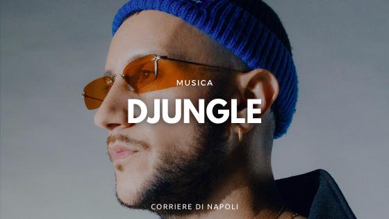 """New Naples Friday: """"DJUNGLE"""", il nuovo album di Dj TY1"""