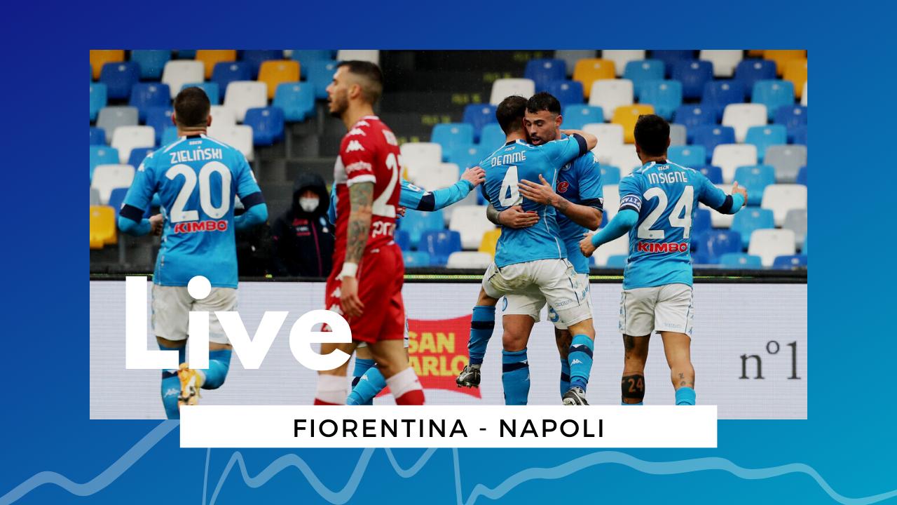 LIVE Fiorentina-Napoli 0-2, Serie A 2020/21: gli azzurri volano al terzo posto