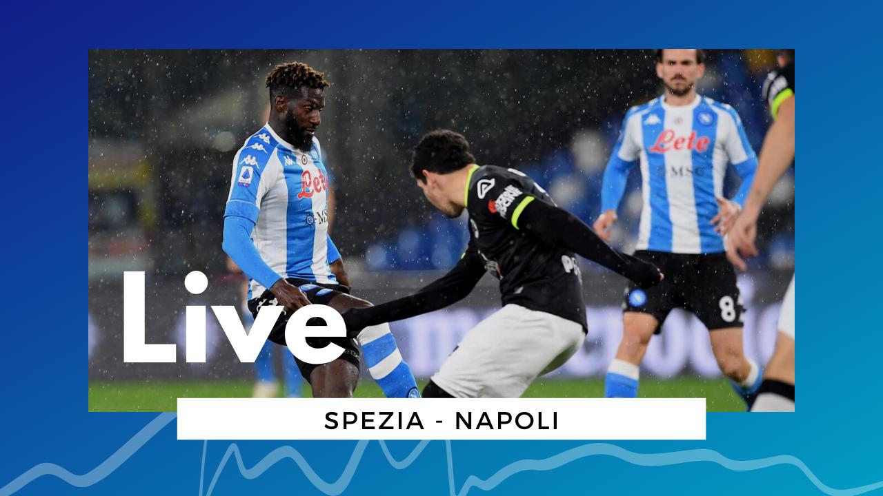 LIVE Spezia-Napoli, 1-4 Serie A 2020/21: gli azzurri riscattano Cagliari