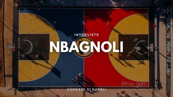 NBAGNOLI, il Basket dei sogni a Napoli