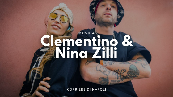 """""""Señorita"""", la """"hit killer"""" di Clementino e Nina Zilli"""