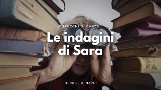 Le indagini di Sara: l'ultimo giallo di Maurizio de Giovanni