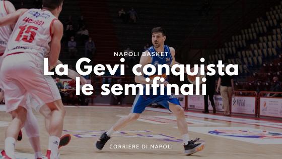 La Gevi Napoli batte Pistoia e conquista le semifinali