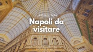Napoli da visitare