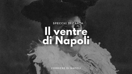 Matilde Serao e Il Ventre di Napoli