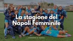 La Stagione del Napoli Femminile