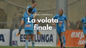 Napoli Femminile: La volta Finale