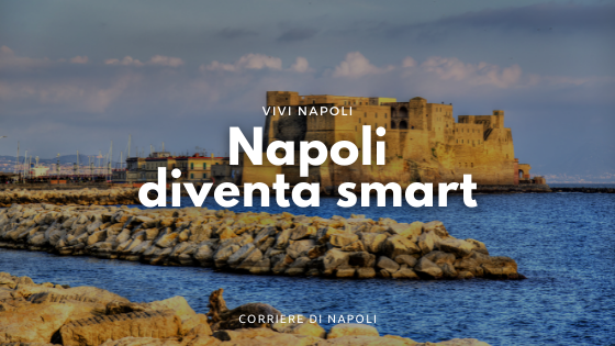 Lungomare e Bagnoli, Napoli diventa smart