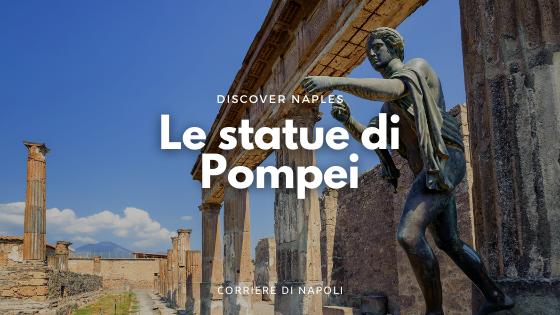 La scoperta delle statue di Pompei