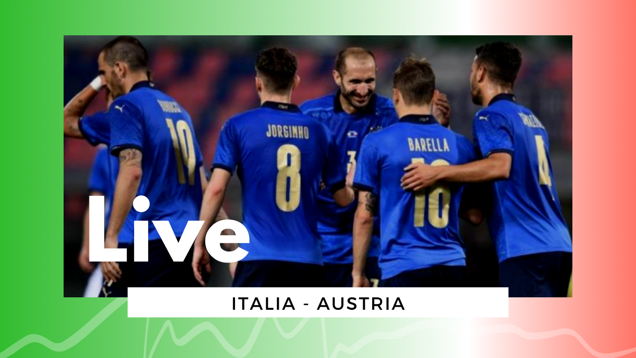 LIVE Italia-Austria 2-1 Euro2020: azzurri ai quarti