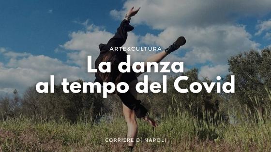 La danza come professione ai tempi del Covid