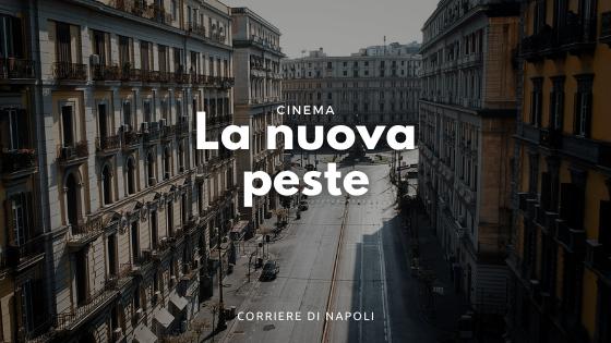 """""""La nuova peste"""", il film sul Covid a Napoli"""