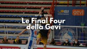 Le Final four della Gevi