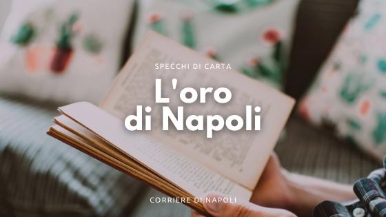 L'oro di Napoli, il capolavoro di Giuseppe Marotta