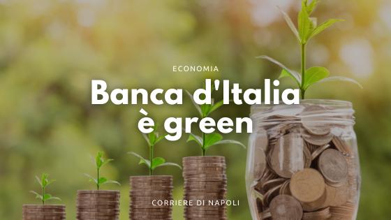 La Banca d'Italia e gli investimenti green